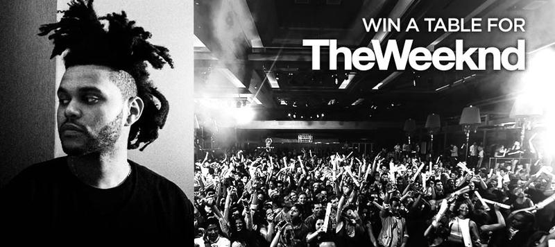 Win a complimentary VIP Table to The Weeknd